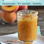 graphic for post - text reads - peach clove baby food puree, homemade, 4+ months, healthy. Image is of a jar canning jar filled with a peach baby food puree with a bowl of peaches in the background.