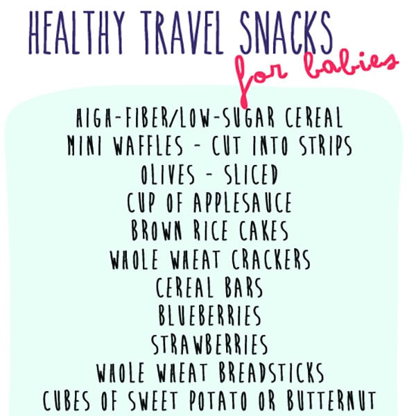 List of healthy snacks for baby and toddler while traveling.