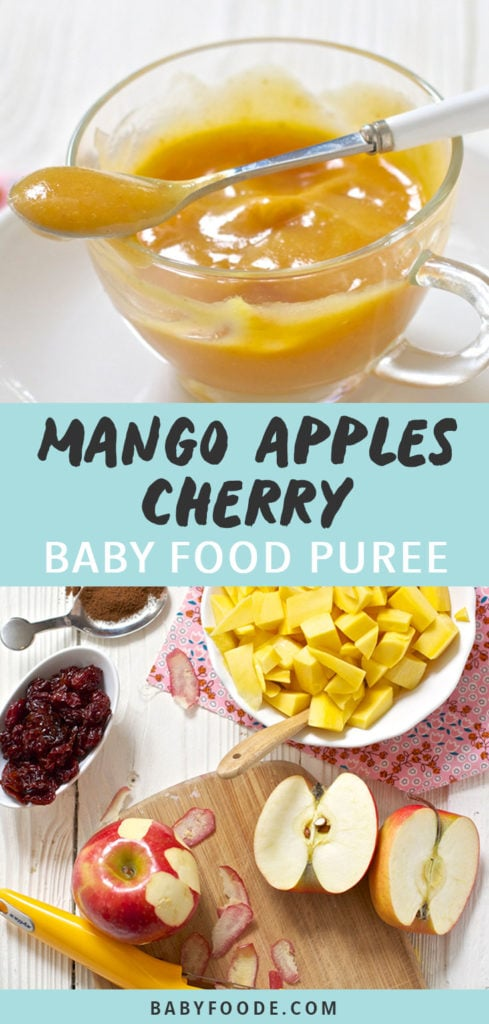 Graphic for post - Mango Apples Cherries Baby Food Puree. Image is of a small glass bowl filled with homemade baby food puree with a spoon resting on top and the other image is of a spread of produce on a white board.