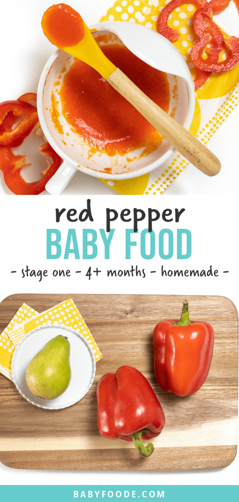 Graphic for post - red pepper baby food - stage one - 4+ months - homemade. Image is of a small bowl with yellow spoon full of red pepper puree for baby.
