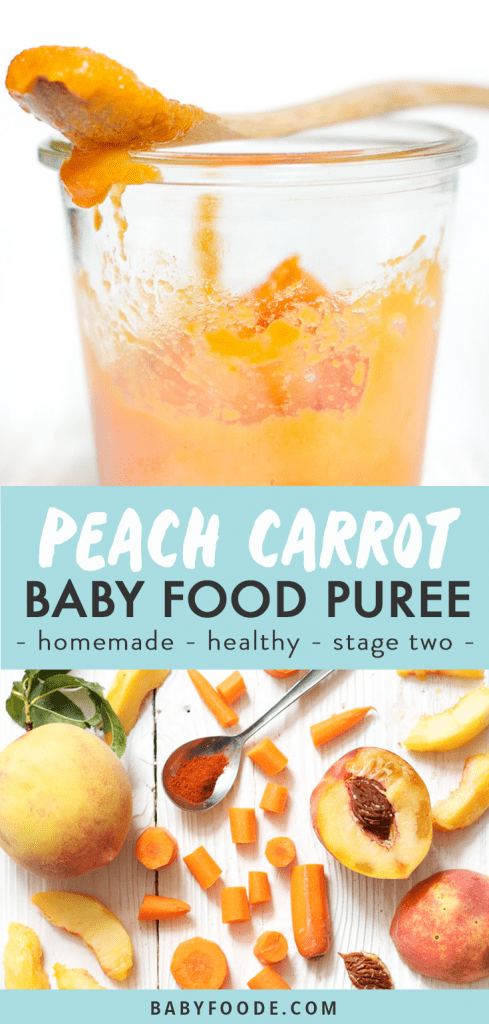 Graphic for post - peach carrot baby food puree - homemade - healthy - stage two. Images of a jar filled with puree and a spread of the ingredients needed.
