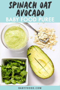 Graphic for post - Spinach Oat and Avocado Baby Food Puree. Image is of a white cutting board with a spread of produce and a small bowl filled with a healthy homemade puree.