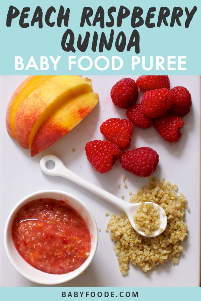 Graphic for post - peach raspberry and quinoa baby food puree with an image of a spread on a white cutting board.