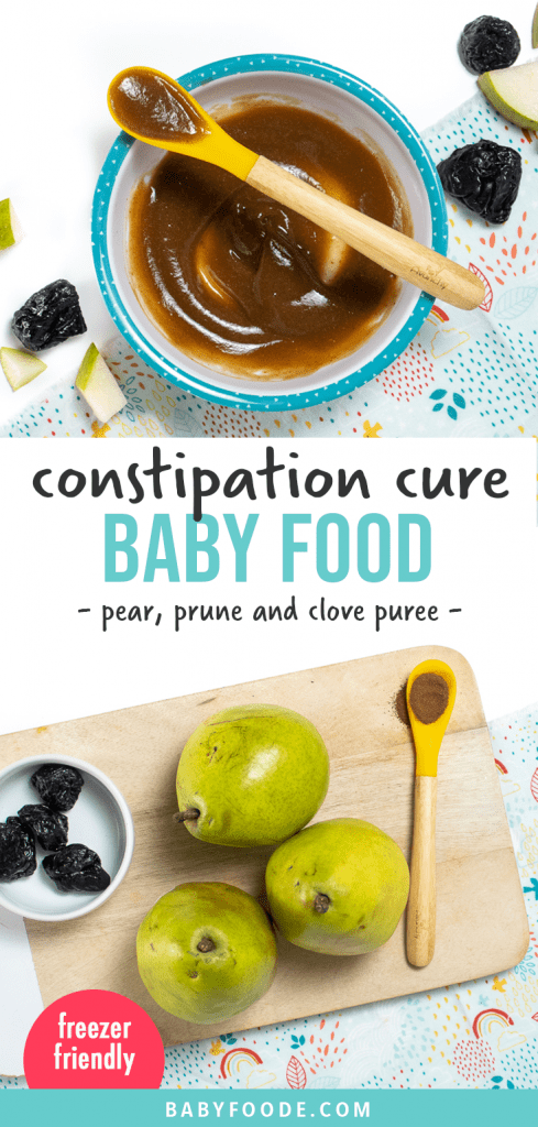 Graphic for Post - constipation cure baby food - pear, prune and clove puree for baby. Image is a bowl fo baby food with a spoon holding a little bite and an image of a spread of ingredients for the puree.