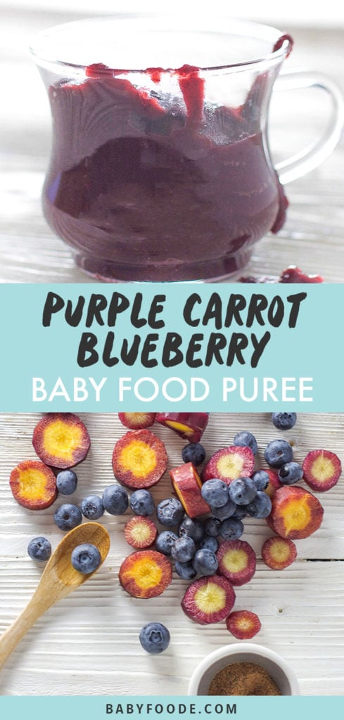 Graphic for post - purple carrot blueberry baby food puree - great for 6 months and up. Images are of a glass cup filled with purple puree and of the produce scattered on a white background.
