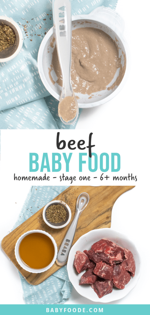 Graphic for post - beef baby food - homemade - stage one - 6+ months. Images are of a gray bowl on top of a teal napkin with a spoon resting on it with beef puree in it as another image of the ingredients needed to make this puree.