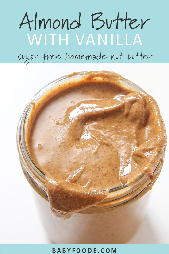A jar of homemade sugar free almond butter with vanilla.