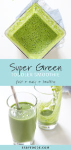 Pinterest collage for a toddler green smoothie recipe.