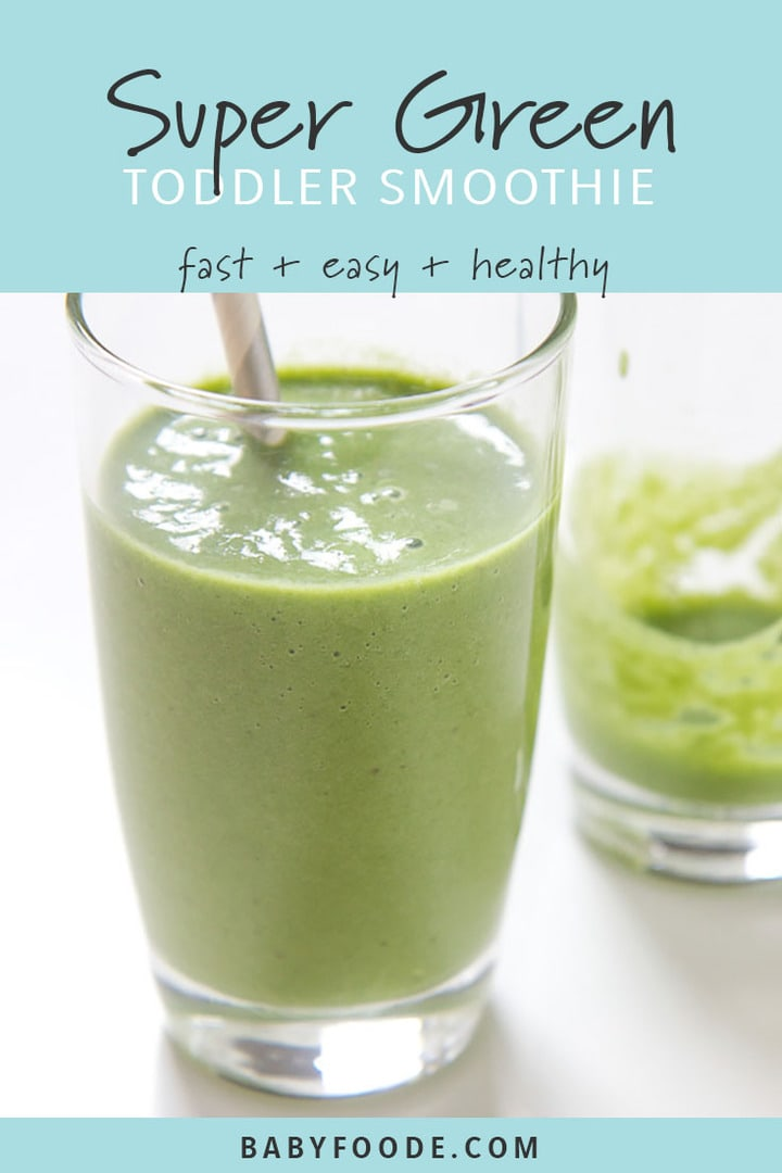 Pinterest image for a toddler green smoothie recipe.