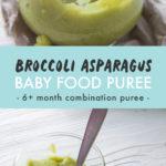 Pinterest image for broccoli asparagus combination puree.