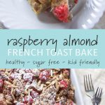 Raspberry almond baked french toast in a casserole dish.