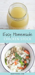 graphic for post - text reads - Easy Homemade Chicken Stock. Images are of a pot filled with chicken bones and vegetables and the other image is the finished stock.