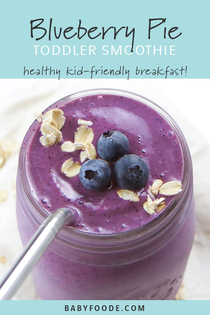 Pinterest image for a kid friendly blueberry pie smoothie.