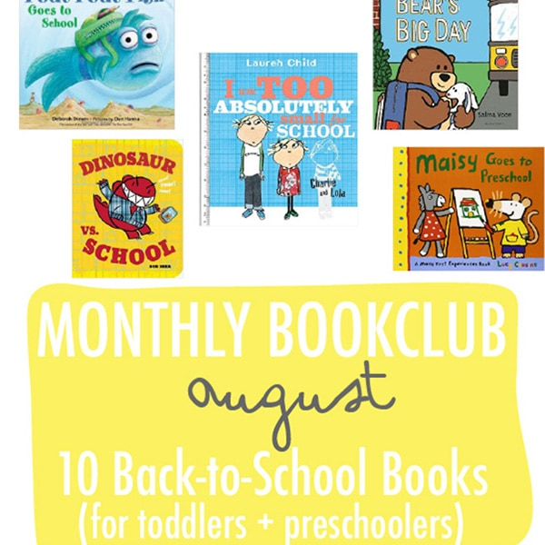 A graphic for the post - 10 books for back-to-school for toddlers, preschoolers and kindergarten.