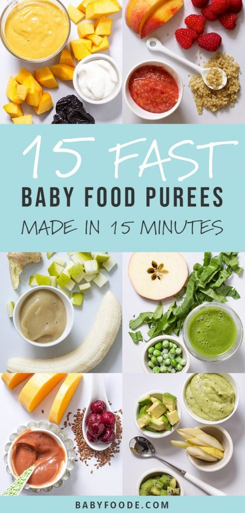 A collage of quick and easy baby food purees that can each be made in under 15 minutes.