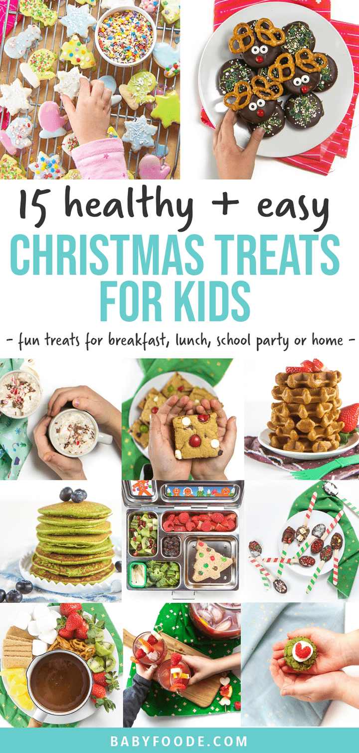 Graphic for Post - 15 healthy and easy christmas treats for kids - fun treats for breakfast, lunch, school party or home. Images in a grid of different recipes for kids to enjoy at the holiday.