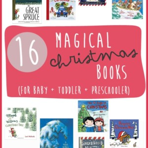 Graphic for post - 16 magical Christmas books for baby, toddler and preschooler.