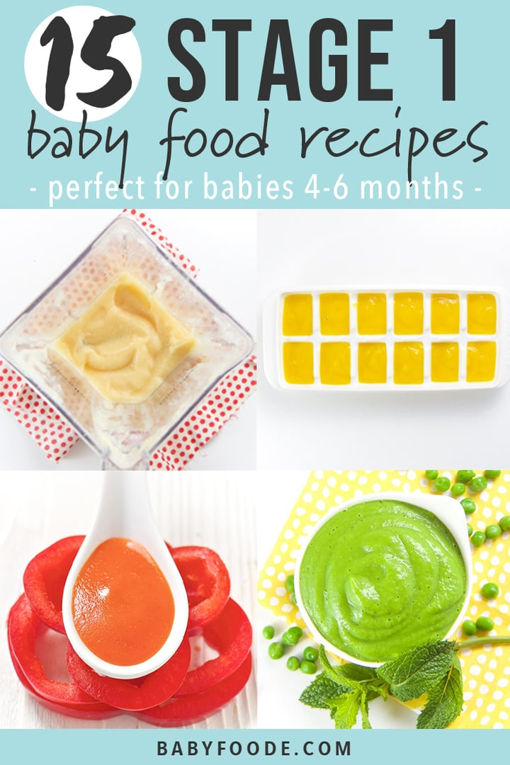 Graphic for Post - 15 Stage 1 Baby Food Recipes - perfect for babies 4-6 months old. Grid of homemade baby food purees.