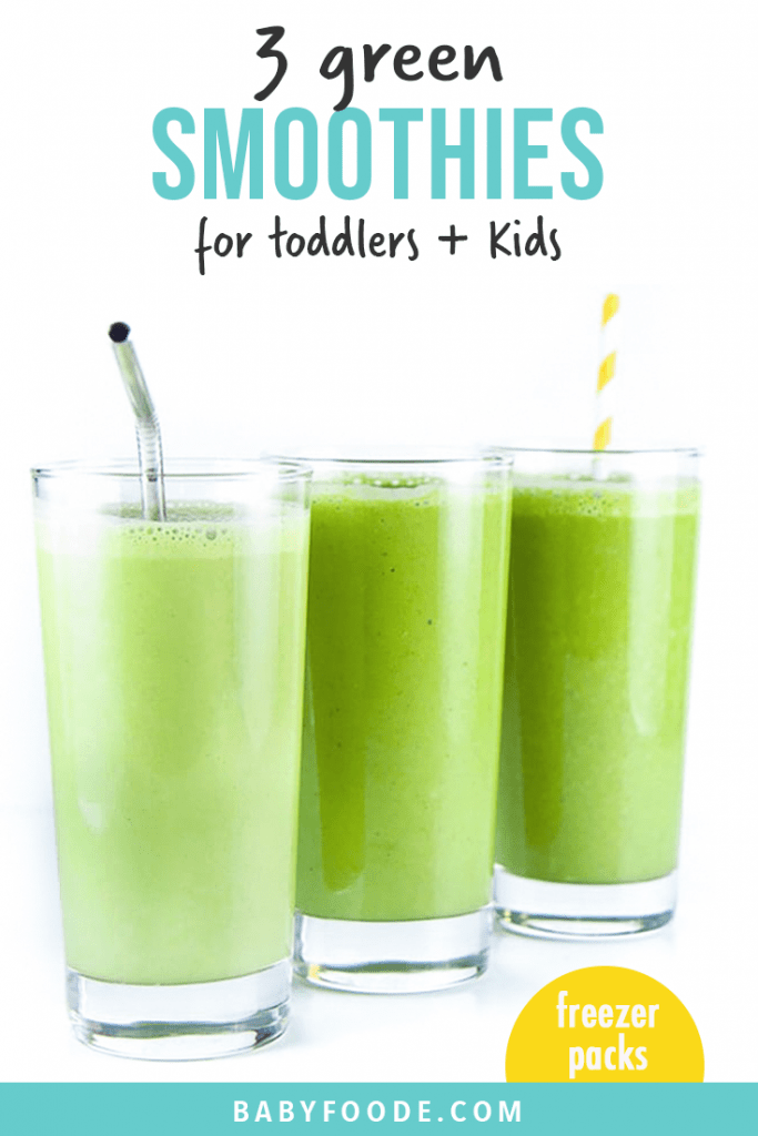 Graphic for post - 3 green smoothies for toddlers and kids - freezer packs . Image is of 3 glasses lined up filled with green smoothies.