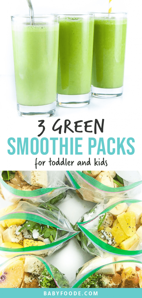 Graphic for post - 3 green smoothies for toddlers and kids - freezer packs . Image is of 3 glasses lined up filled with green smoothies as well as another image of freezer packs filled with healthy ingredients.