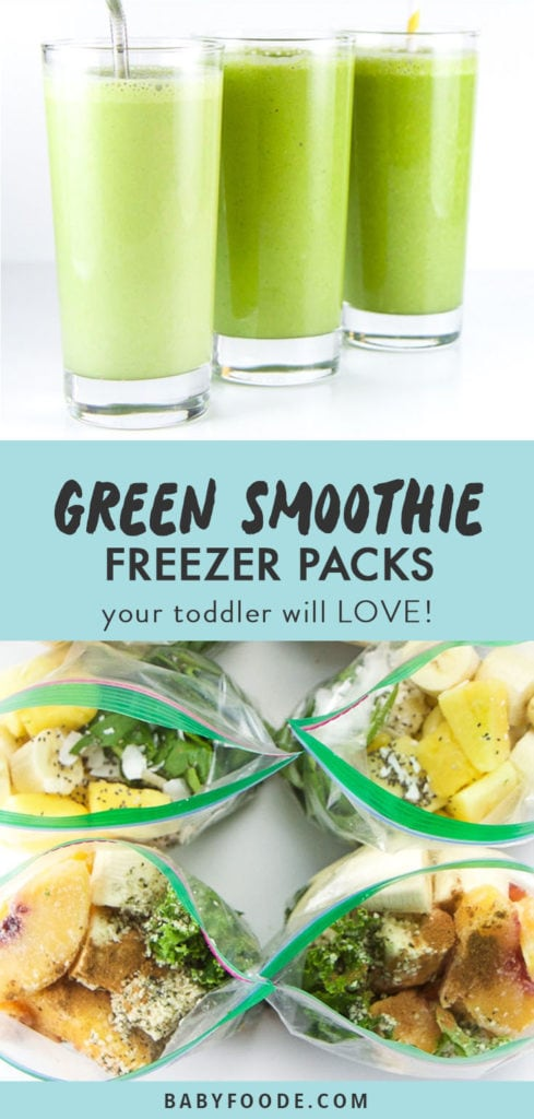 Pinterest image for a collection of kid and toddler friendly green smoothie freezer packs.