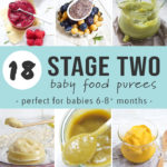 Pinterest image for a collection of stage two (combination) baby food purees.