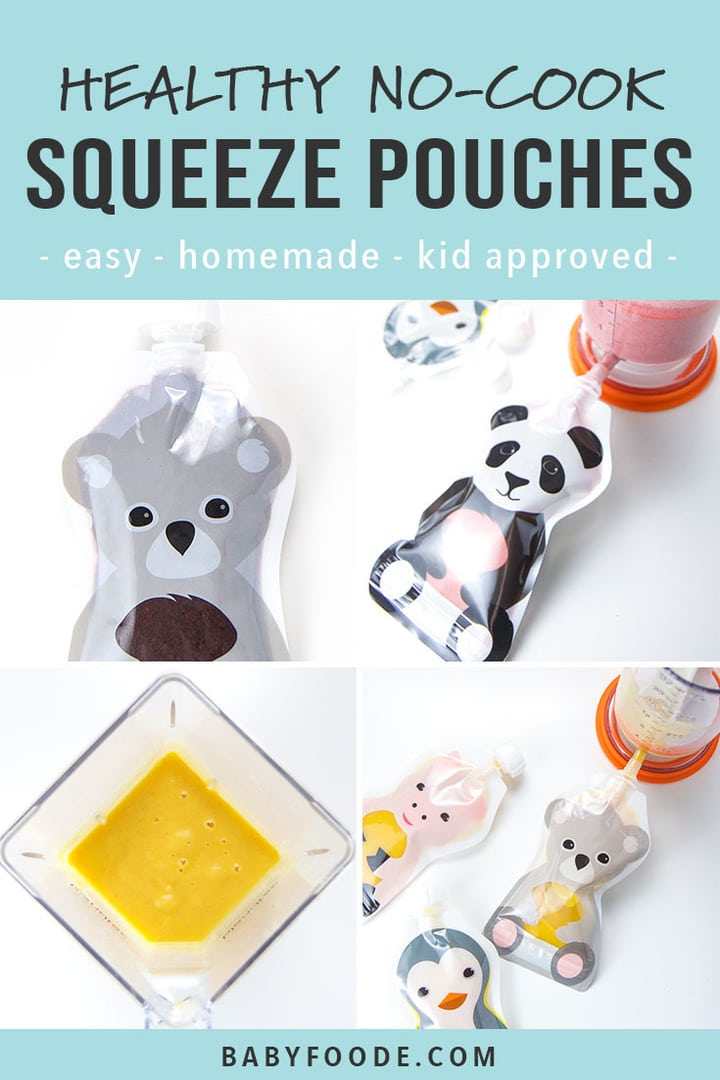 A collage of healthy no cook toddler squeeze pouch recipes.