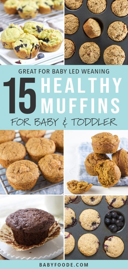 A collage of healthy muffin recipes that are kid friendly and great for baby led weaning.