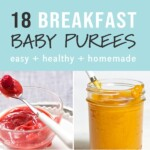 Graphic for post - 18 breakfast ideas for baby with a grid of baby food purees.