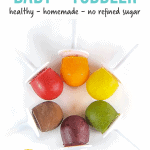 7 popsicles for baby and toddler - healthy- homemade and no refined sugar with a picture of mini popsicles in a rainbow circle.