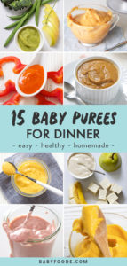 Pinterest image for a collection of homemade baby purees to serve for dinner.
