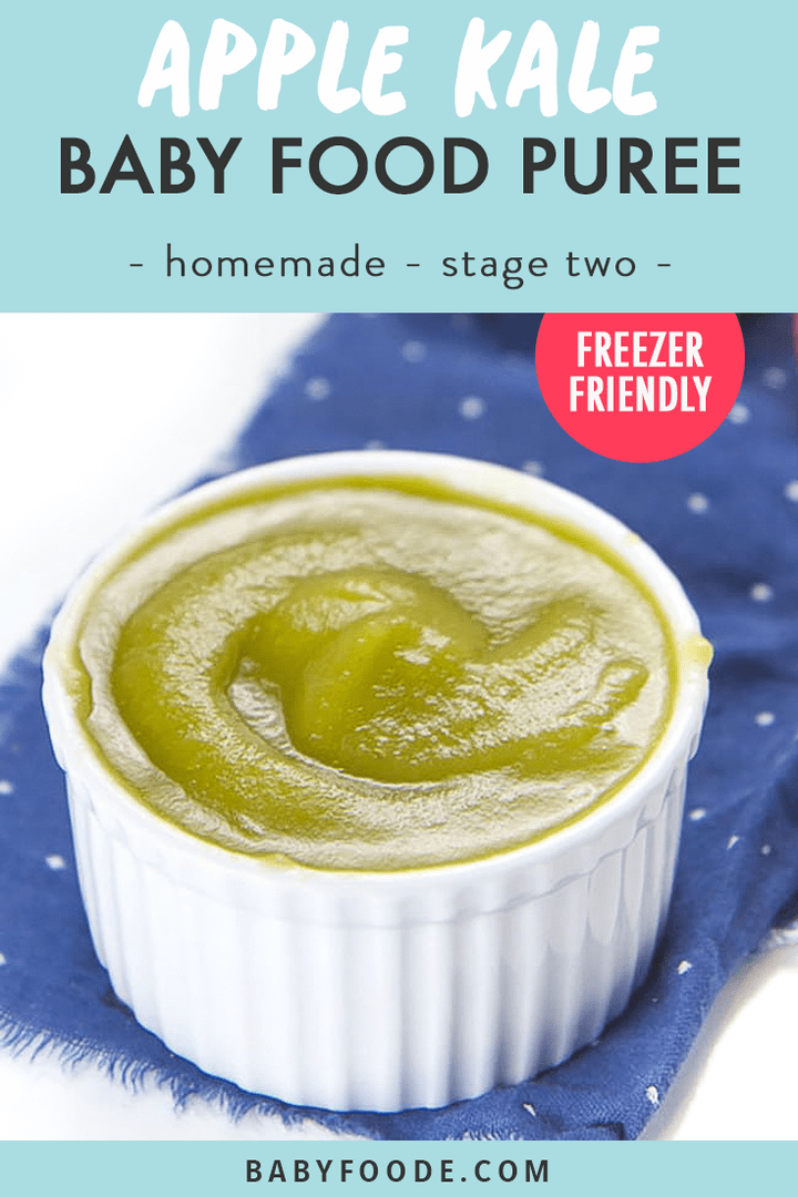 Graphic for Post - apple kale baby food puree - homemade - healthy - stage two with images of a bowl full of puree.