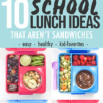 Pinterest image for 10 school lunch ideas that aren't sandwiches.
