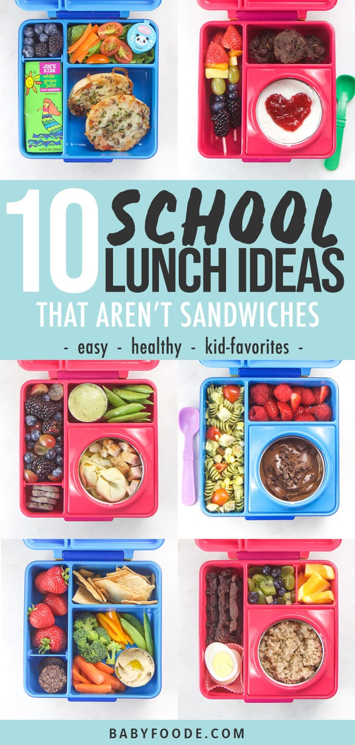 f43d61ca77e9 10 Easy + Healthy School Lunch Ideas (no sandwiches!) - Baby Foode