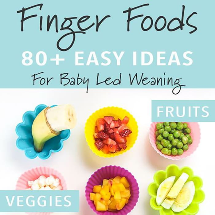Finger Foods - 80 Easy Ideas for Baby Led Weaning with a spread of different foods for baby.