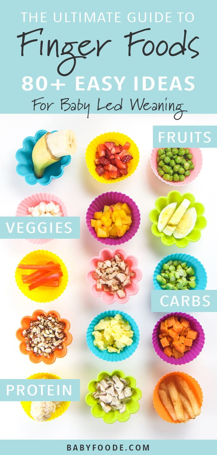 The Ultimate Guide to Finger Foods for Baby Led Weaning ...