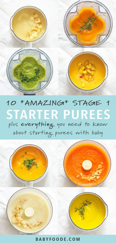 graphic image for pinterest - 8 of the purees in a grid with text in the middle - 10 *AMAZING* Stage 1 Starter Purees plus everything you need to know about starting purees with baby.