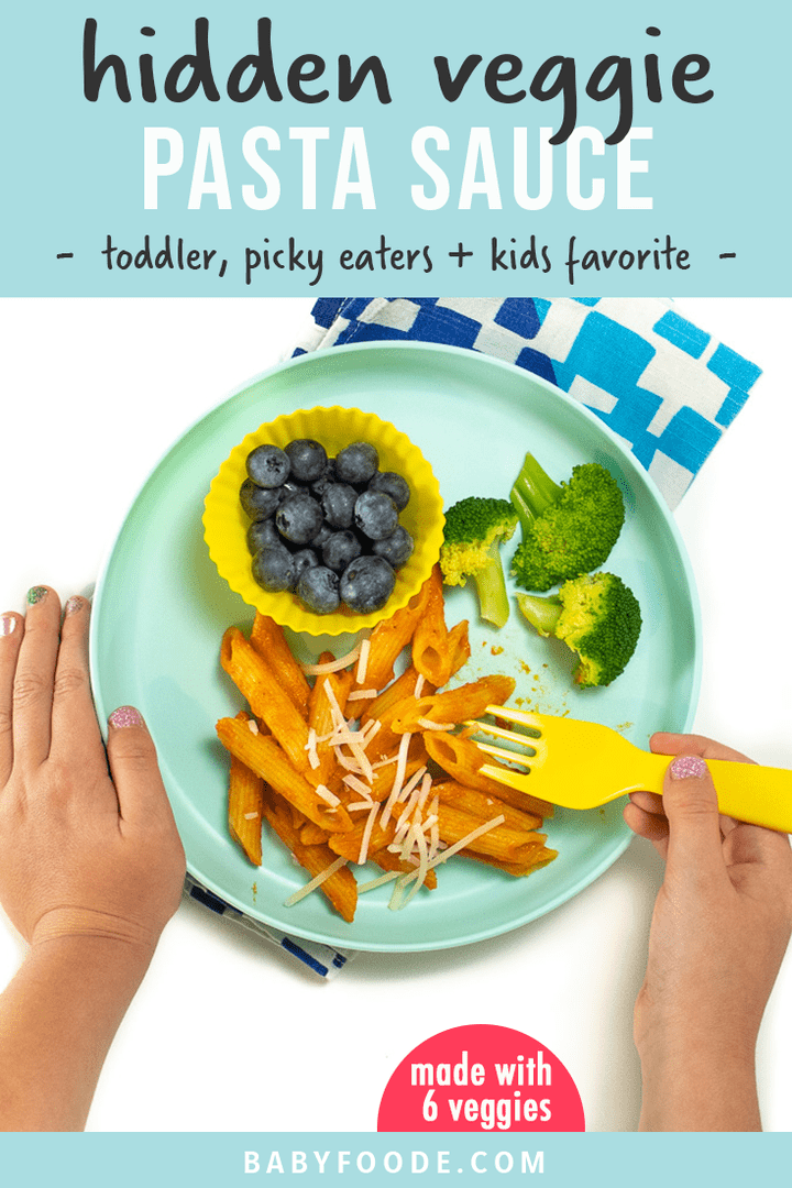 Graphic for Text - hidden veggie pasta sauce - toddler, picky eaters and kid favorite! Image is of small kids hands eating the pasta, hidden veggie, broccoli or blueberries off a teal kid plate.