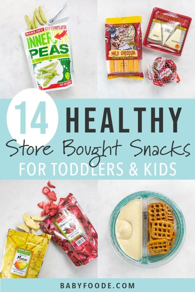 Graphic for post - 14 healthy store bought snacks for toddlers and kids.