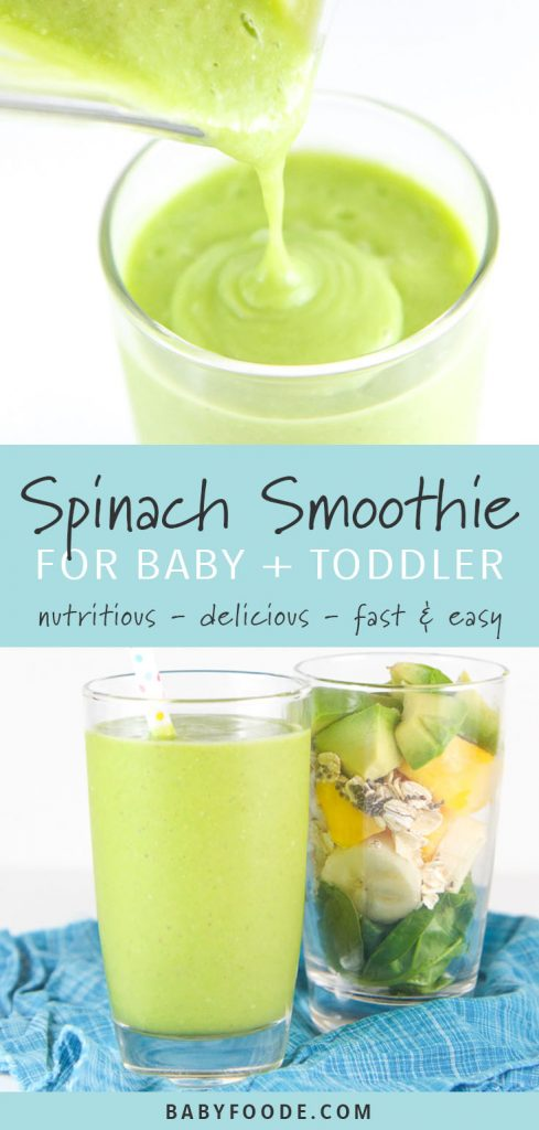 A spinach smoothie being poured into a glass, and a glass of baby's first spinach smoothie.