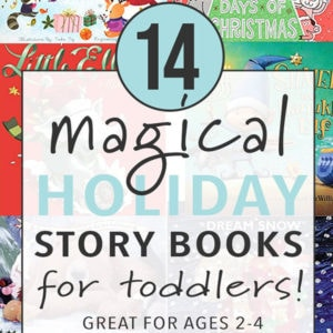 graphic for post - 14 magical holiday story books for toddlers.