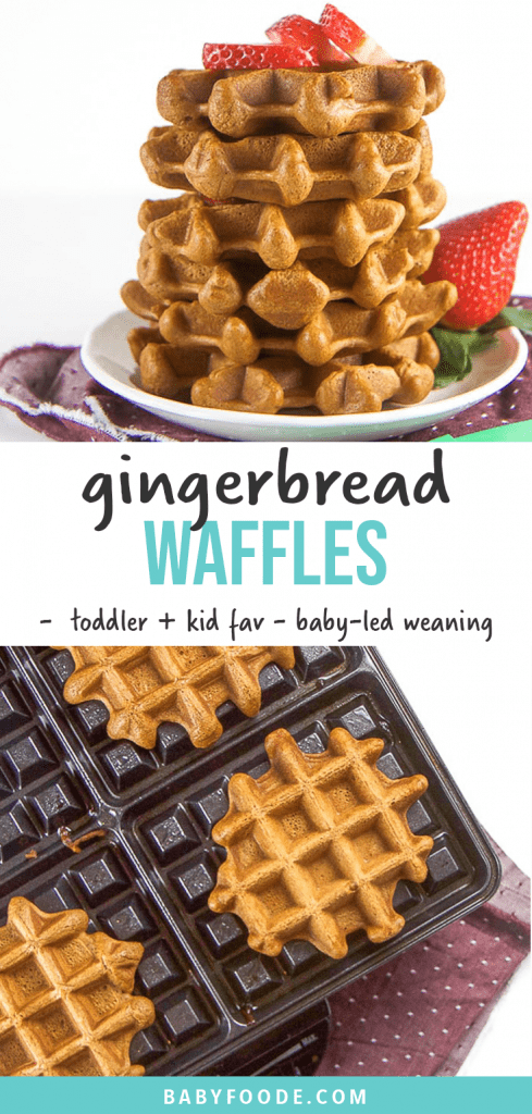 Graphic for Post - gingerbread waffles - toddler and kid favorite - baby-led weaning. With images of waffles stacked up high on a plate.