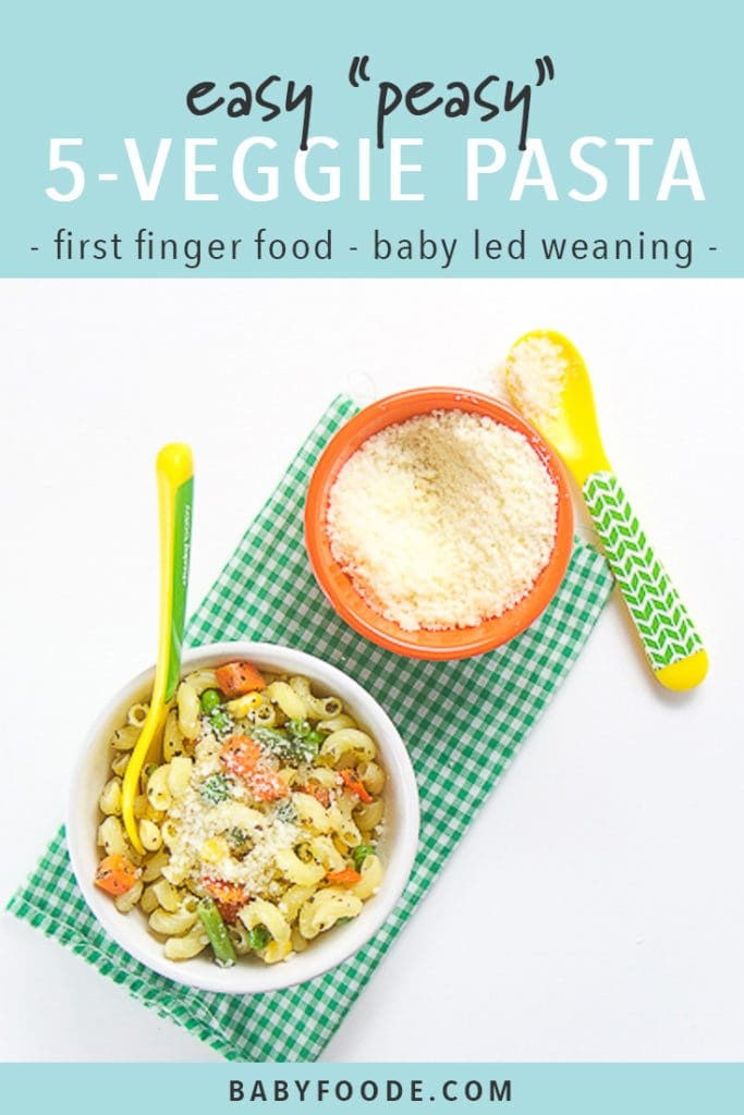 Pinterest image for five veggie pasta - a quick and easy recipe for baby led weaning.