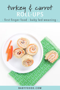 Pinterest image for turkey and carrot rollups - a quick and easy recipe for baby led weaning.