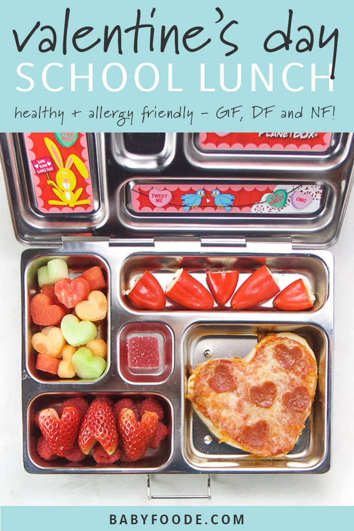 graphic for post - text reads Valentine's Day School Lunch - healthy + allergy friendly - GF, DF, NF! Image is of a school lunch box with valentine themed food inside.