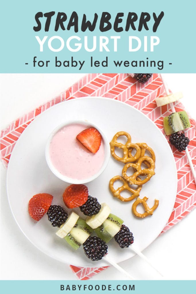 Pinterest image for baby led weaning strawberry yogurt dip.