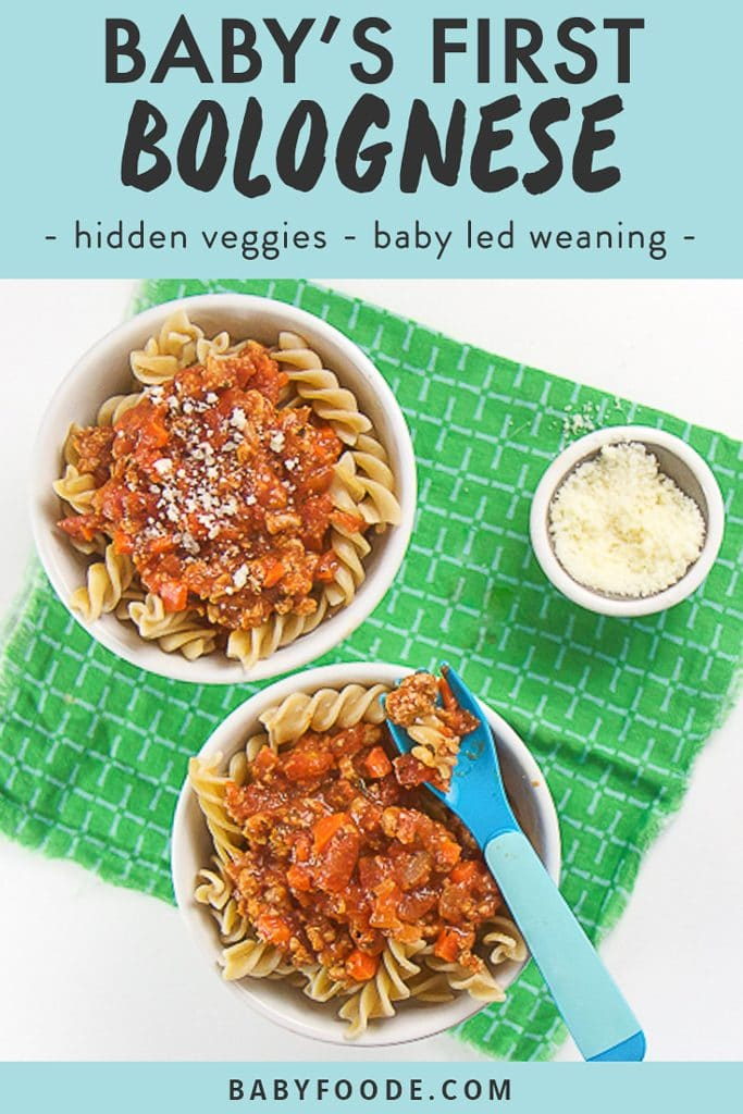 graphic text - baby's first bolognese, easy, healthy, homemade. Image is of two white bowls filled with whole wheat spiral pasts with bolognese sauce