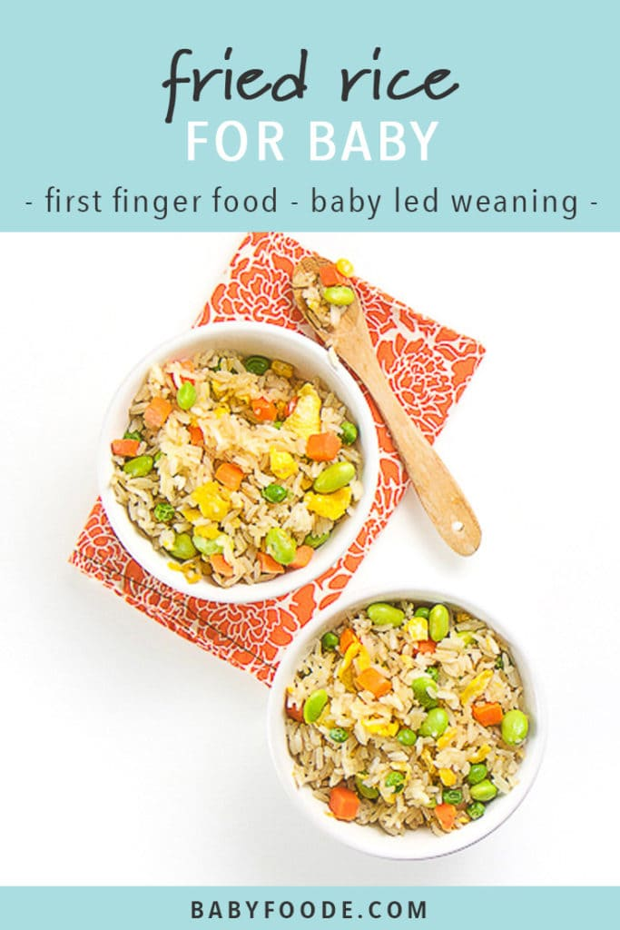 Pinterest image for baby led weaning recipe for easy fried rice.