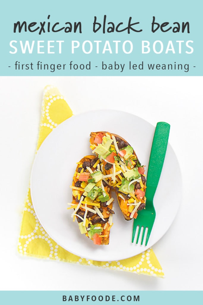 Pinterest image for baby led weaning recipe for mexican stuffed sweet potato boats.