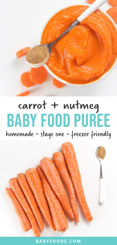 Graphic for post - carrot + nutmeg baby food puree - homemade - stage one - 4+ months - freezer friendly. Image is of a bowl filled with a creamy carrot puree for baby and a spread of carrots ready to be cooked.